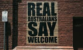 'Real Australians Say Welcome', an historically amnesic slogan
