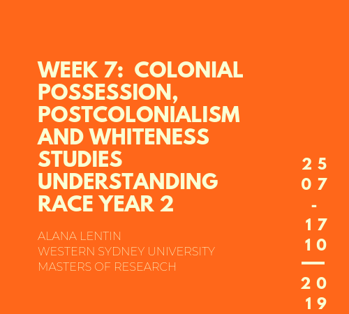 Colonial Possession, Postcolonialism and Whiteness Studies