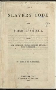 Slavery Code of the District of Columbia (Illustration) American History African American History Ethics