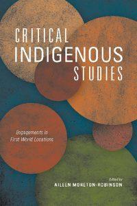 Critical Indigenous Studies